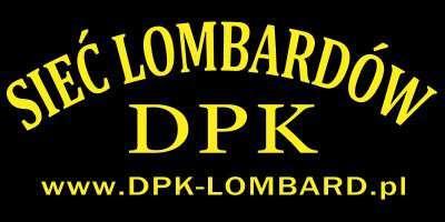 Dpk Lombard - Skup , Sprzedaż , Pożyczki
